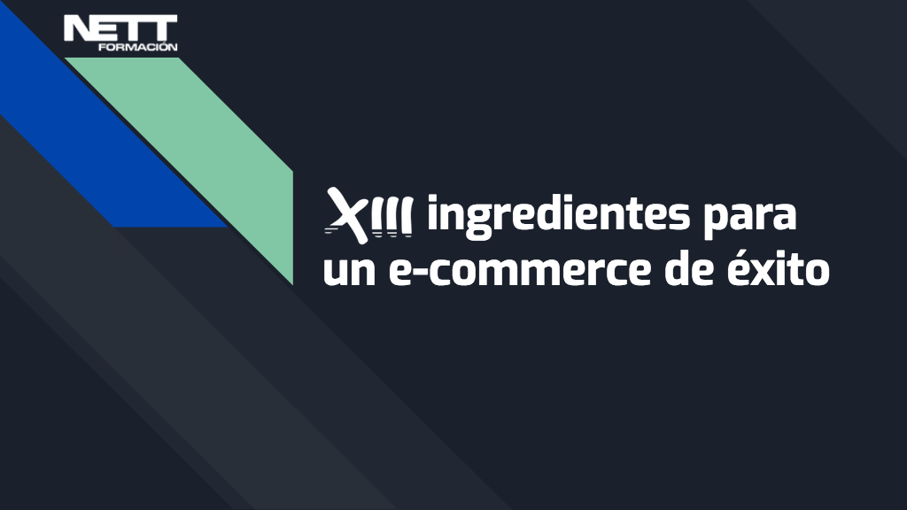 XIII ingredientes para un e-commerce de éxito